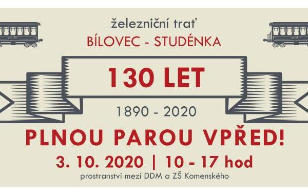 PLNOU PAROU VPŘED! - 130 let železniční tratě Studénka - Bílovec